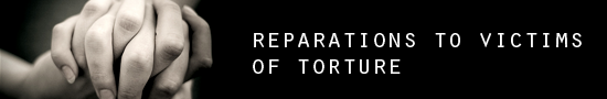 Reparations to Victims of Torture